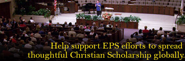 BHelp support EPS efforts to spread thoughtful Christian scholarship globally.